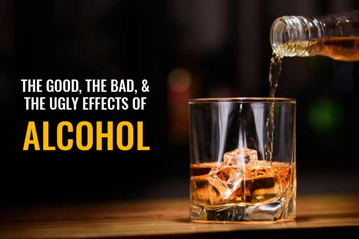 The Good, the Bad, & the Ugly Effects of Alcohol - The Complete Guide