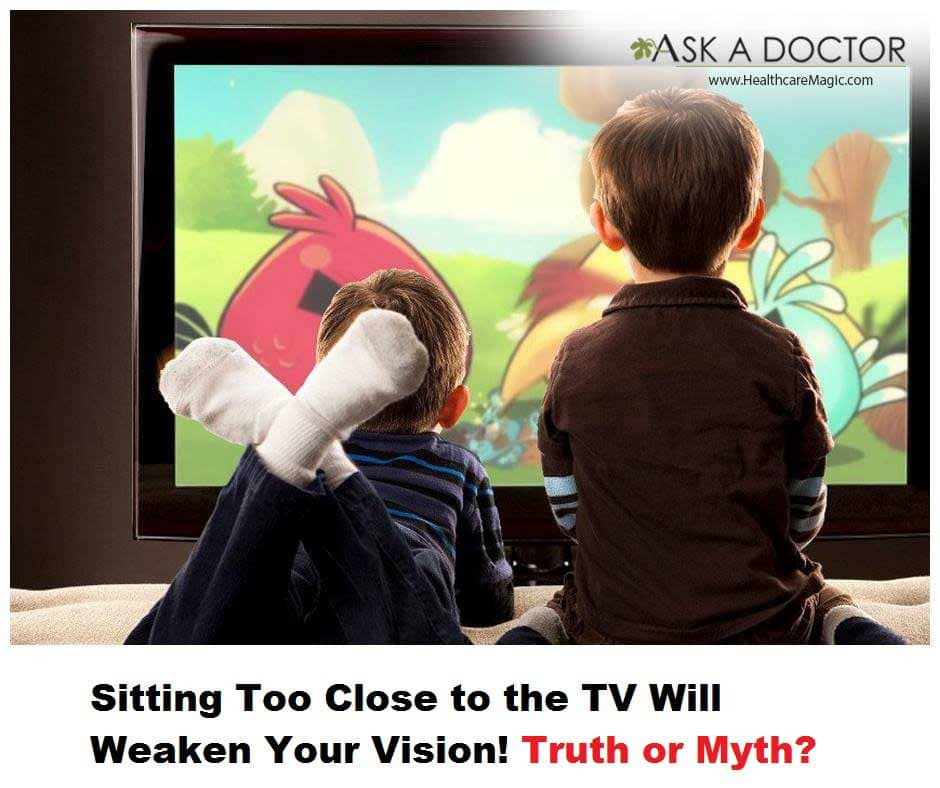 Truth or Myth: Sitting Too Close to the TV Will Weaken Your Vision