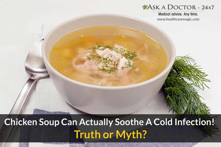 Truth or Myth: Chicken Soup Can Actually Soothe Cold Infection!
