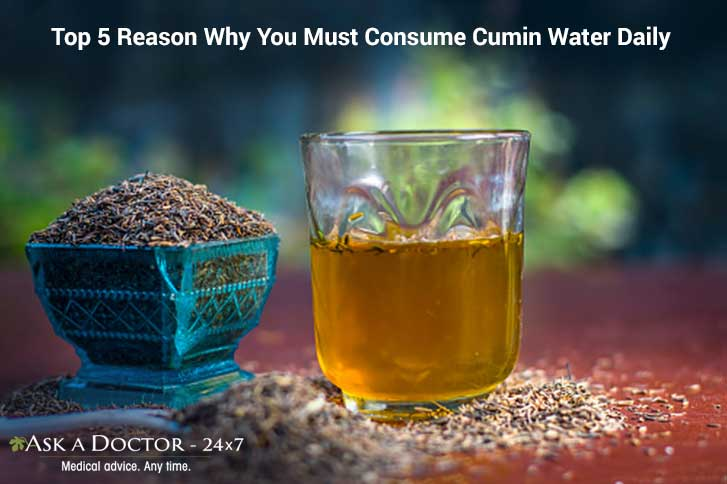 Cumin (Jeera) Water: 5 Reasons Why You Must Drink It Daily!