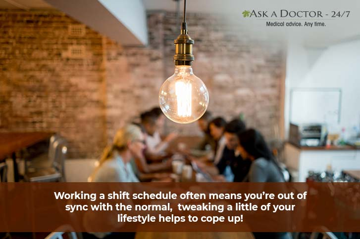 Tired Working in Shift Routine? Follow These Tips to Balance Your Work, Life & Health !!