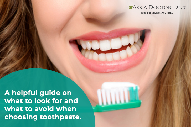 How to Choose a Right Toothpaste to Maintain Good Oral Health?